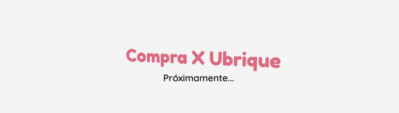 COMPRA X UBRIQUE